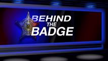 Behind the Badge - July / August 2021